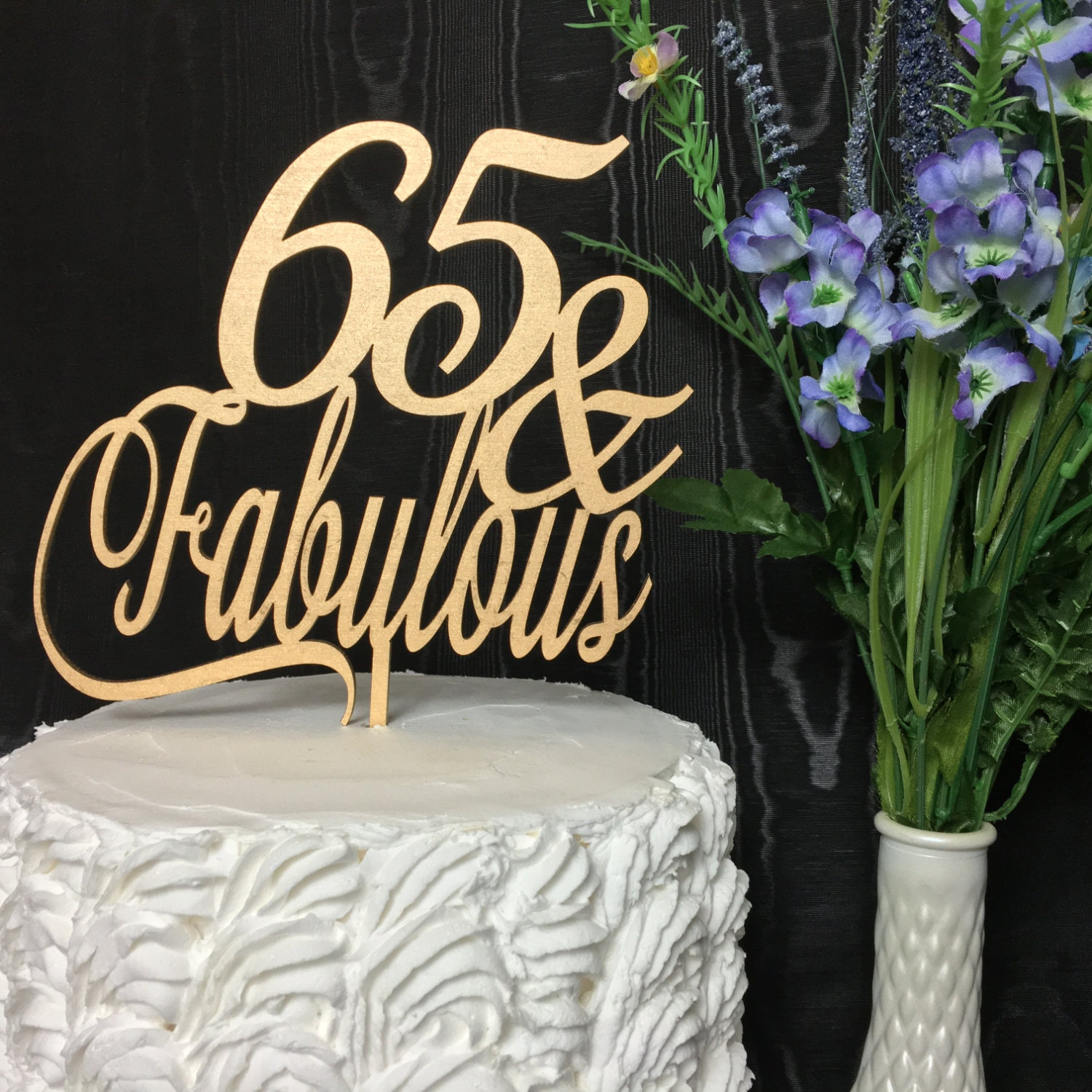 65th Birthday Cake Topper 65 Fabulous Cake Topper Gold Cake