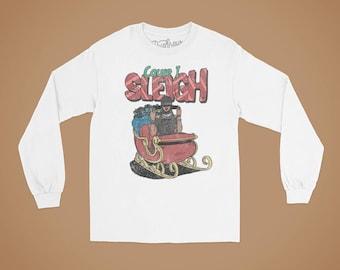 Cause I Sleigh Long Sleeve Christmas T-shirt