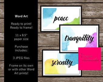 Peace, Tranquility, Serenity (Set of 3), Printable, Digital Art, Instant Download, JPEG files, Word Art, Signs, Posters, Frame It, Gift Idea