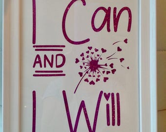 A4 - I Can and I Will Silhouette Picture - with Dandelion
