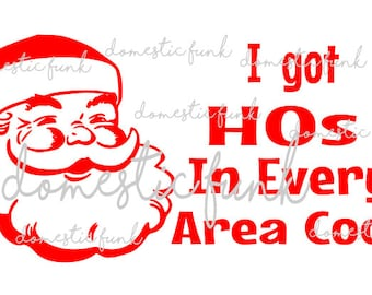 I got HOs in Every Area Code Santa SVG