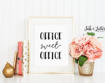 Office Sweet Office Print - Office Sweet Office Sign - Typography Print - Wall Decor - Office Decor - Instant Download Printable - 8x10