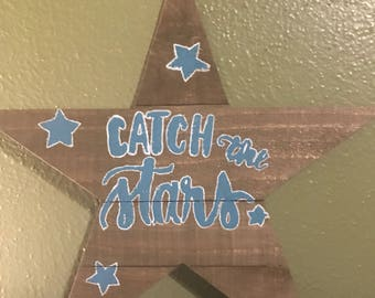 "Handpainted wooden star wall sign ""catch the stars"""