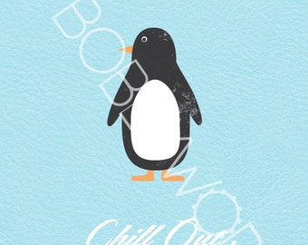 Chill Out - Penguin Print