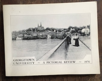 georgetown university-a pictorial review 1976