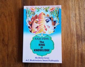 Raja-vidya (The King of Knowledge)