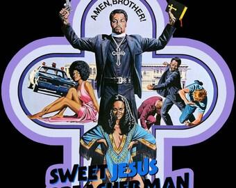 70's Blaxploitation Classic Sweet Jesus, Preacherman Poster Art custom tee Any Size Any Color