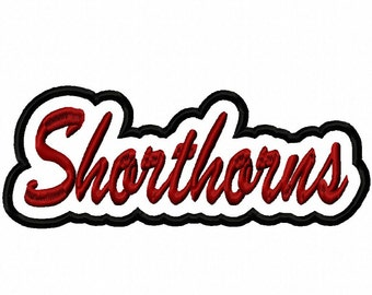 Shorthorns Script Embroidery Machine with a Shadow Applique Design 4360 Instant Download
