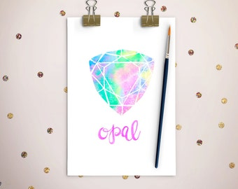 Opal Watercolor Custom Designed Art Print,Digital Download,October Birthstone,Home Decor,Wall Art,Precious Stones Watercolor,Nursery Decor