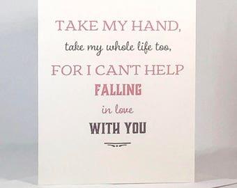 I Love You - Elvis Presley Quote - Valentine, Anniversary, Engagement, Wedding - Blank Card - Digital Download or Print