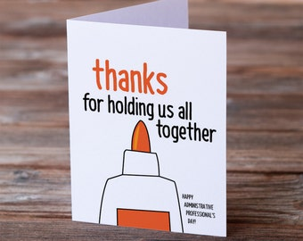 Administrative Professionals Day Greeting Card - thanks for holding us all together