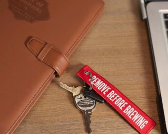 REMOVE BEFORE BREWING Keychain