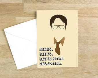 The Office - Dwight Shrute Bears Beets Battlestar Galactica Quote Minimal Greetings Card
