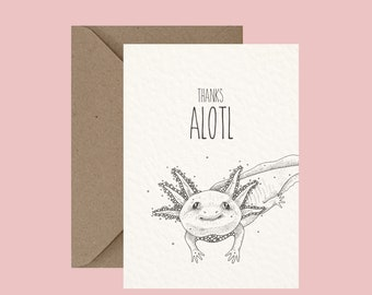 Animal Greeting Card, Axolotl, Illustration, Pun Humor Humour, Funny Card, Love and Friendship, Thank You, Alternative Cards, Little Dot Cre