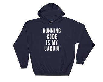 Running Code is My Cardio Hoodie / 4 colors / Coder Gift / Programmer Gift / Computer Science Gift / Professor Gift / Data Analysist Gift