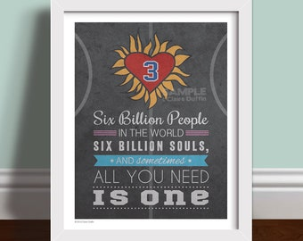 All You Need Is One -  Quote Art Print Poster