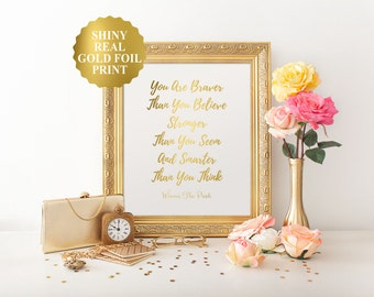 Winnie The Pooh Quotes, You Are Braver Than You Believe Stronger Than You Seem And Smarter Than You Think Gold Foil Print, Nursery Decor