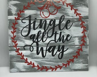 Jinngle All the Way Sign