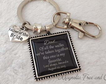 FATHER of the BRIDE Key Chain, Personalized, Dad, Key Ring, Wedding thank you, Of all the Walks this one is my favorite, Square Pendant