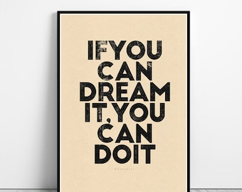 If you can dream it, you can do it - Walt Disney Quote - framed quote printable art - inspirational