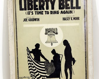 Original 1917 Vintage Sheet Music Framed LIBERTY BELL by Joe Goodwin / Halsey K Mohr