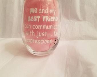 15 oz best friends wine glass