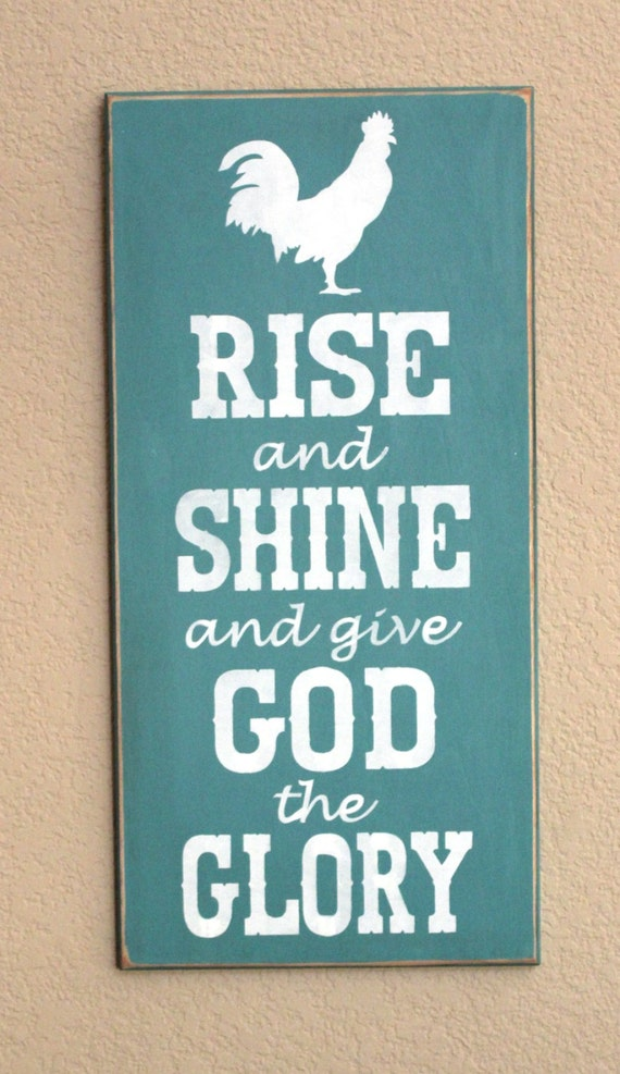 Rise and Shine and give God the Glory - Wooden Sign - Painted - Rooster - Teal - 12 x 24 - Hand Painted - Chicken