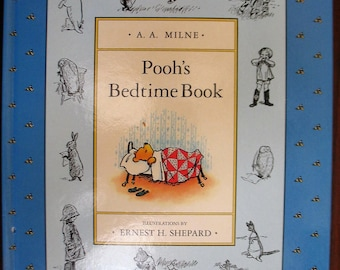 Pooh's Bedtime Book - A. A. Milne - illustrated by Ernest Shepard