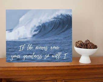 If the oceans roar Your greatness so will I - Hillsong United 100 Billion Times lyrics Metal Sign Wall Art religious Christian praise music