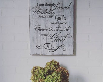 Gift, I am deeply loved, a child of God, handpainted sign, rustic sign, religious sign, inspirational decor, wall decor, christian decor