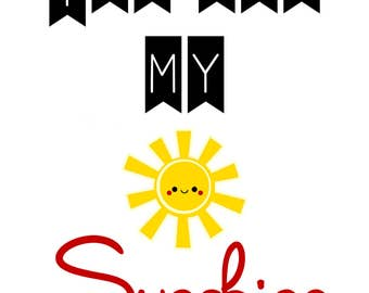 Nursery Wall Art Print - You Are My Sunshine - 8x10 Digital File