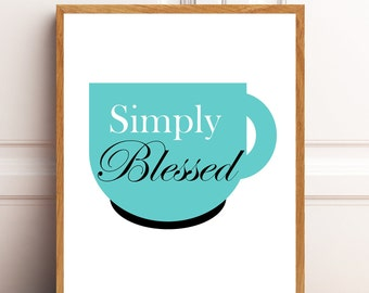 Simply Blessed Printable,  Kitchen Wall Art. Instant Download