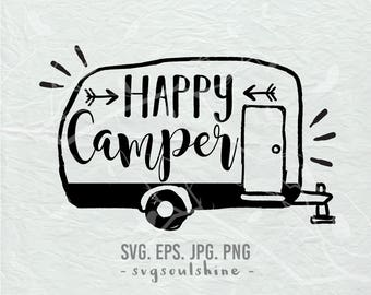 Happy Camper SVG File Camping Silhouette Cut File Cricut Clipart Print Design Vinyl wall decor, sticker svg eps png Shirt Design