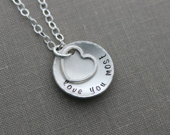 love you most necklace, all sterling silver, hammered heart charm and hammered cupped hand stamped sterling disc, Christmas Gift for her