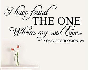 "48"" I have found the one whom my soul loves Song of Solomon 3:4 Love Wall Decal Sticker Mural Décor Quote Bedroom Christian Anniversary"