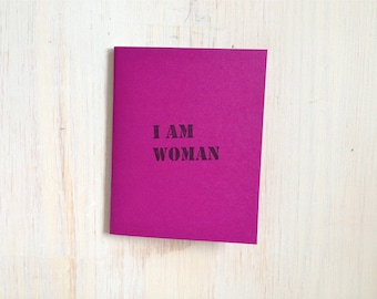 Medium Notebook: I am Woman, Feminist, Woman, Magenta, Blank Journal, Wedding, Favor, Journal, Blank, Unlined, Unique, Gift, Notebook, Y63