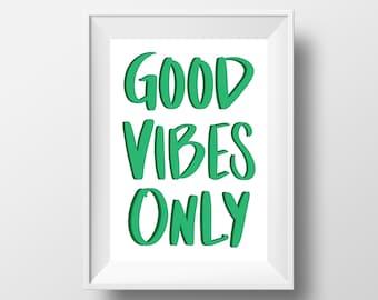 Good Vibes Only Art Print (Green)    Wall Art Decor    Digital Download