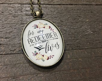 For my redeemer lives Pendant