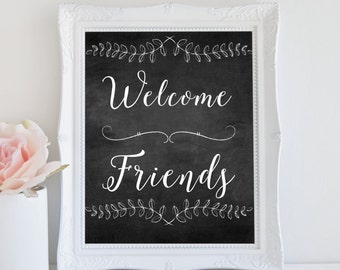 Welcome Friends Print, Chalkboard Art Print, Rustic Home Decor, Instant Download, Printable Art