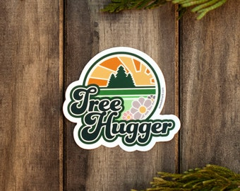 TREE HUGGER Sticker : Tree Lover Sticker, Trees, West Coast Tree, Nature Lover, Hippie Stickers, Save Trees, Wilderness, Gifts