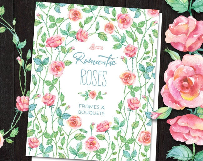 Romantic Roses: frames bouquets wreaths watercolor Clipart.