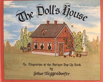Vintage The Doll's House An Adaptation of the Antique Pop-Up Book, Lothar Meggendorfer
