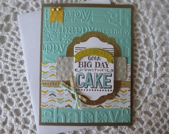 Handmade Greeting Card: Celebrate Your Big Day (Birthday) with Cake