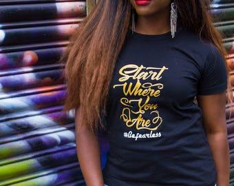Start T-shirt, Inspo Tee, Slogan T-shirt