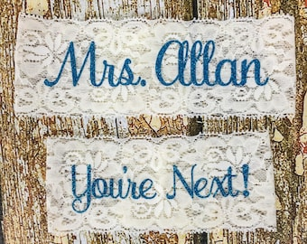Personalized Garter, Something Blue, Personalized Garters, You're Next, Wedding Garter, Personalized Wedding Garters, Toss Garter