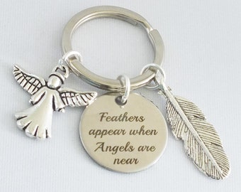 "Feathers appear when angels are near"" key ring, angel, loved one, memory, loss,"