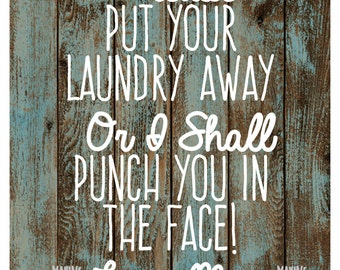 Please Put Your Laundry Away Humorous 8x10 Art Print