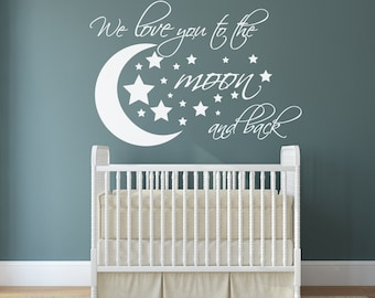We love you to the moon and back wall decal  - I love u to the Moon and Back - Nursery Wall Decals - I love you to the moon and back