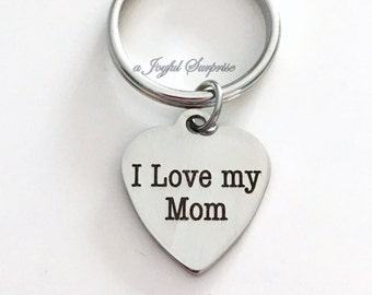 I love my Mom Key Chain Gift for Mom Keyring New Mom Mother Mum Keychain from son daughter birthday Christmas present purse charm planner