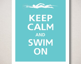 Keep Calm and SWIM ON Art Print